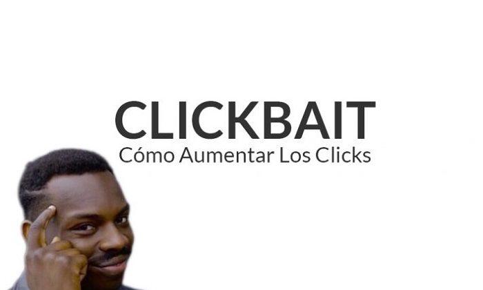 Clickbait, ¿Qué es y por qué puede arruinar tu marca o levantarla?
