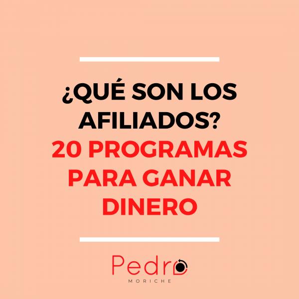 Afiliados: 20 programas para ganar dinero desde Hoy 2020