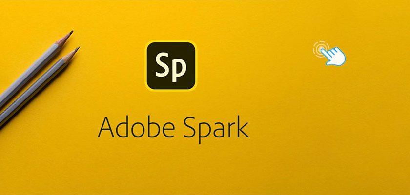 Adobe Spark: tutorial y como conseguirlo