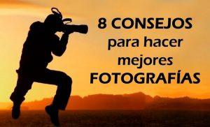 8 consejos de edición para obtener las mejores fotos