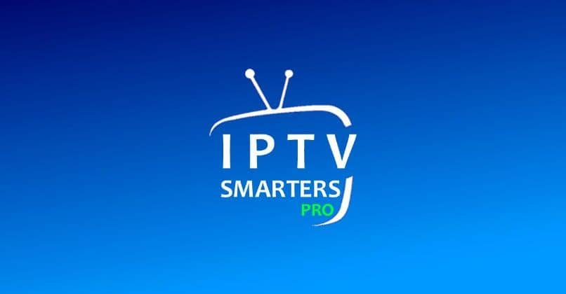 IPTV Smarters Pro: Todo lo que debes saber